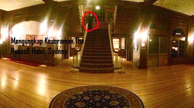 Mengungkap Keseraman The Russell Hotel, Sydney
