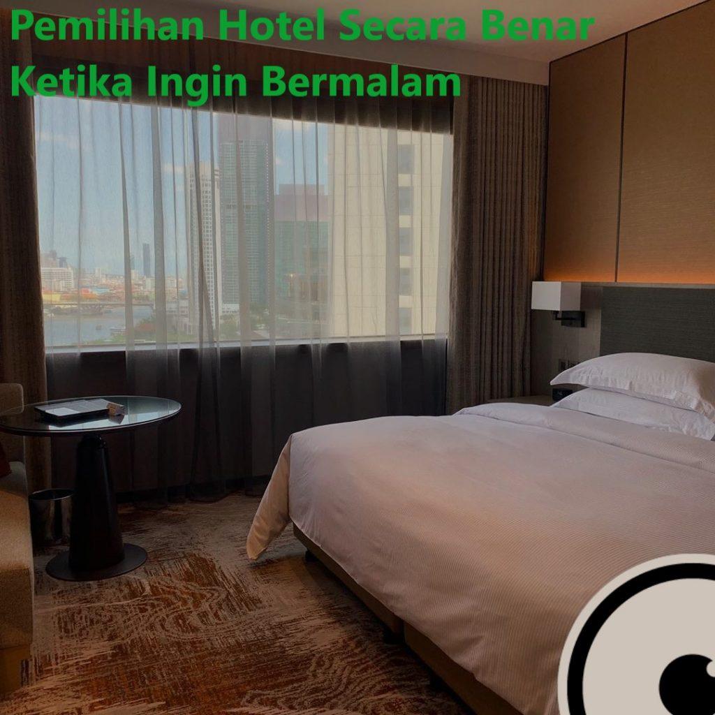 Pemilihan Hotel Secara Benar Ketika Ingin Bermalam